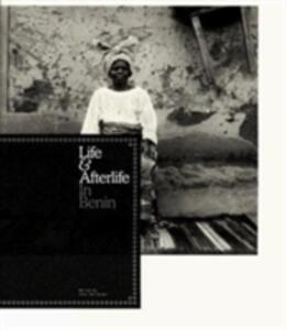 Life & afterlife in Benin - Okwui Enwezor - copertina