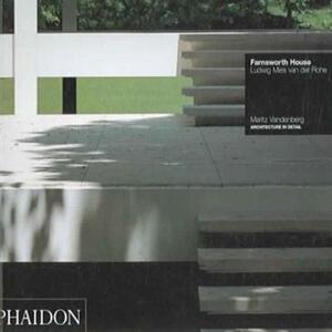 Farnsworth house. Ludwig Mies van der Rohe - Maritz Vandenberg - copertina