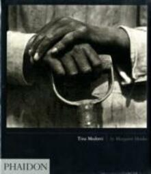 Tina Modotti. Ediz. inglese - Margaret Hooks - copertina