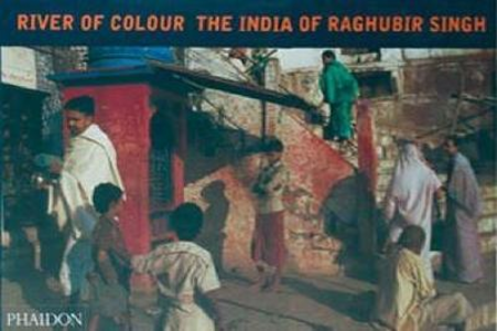 Libro River of colour. The India of Raghubir Singh Raghubir Singh