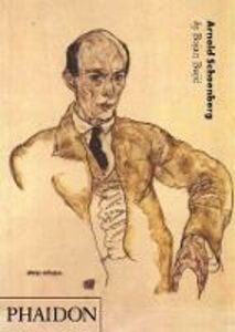 Libro Arnold Schoenberg. Ediz. inglese Bojan Bujic