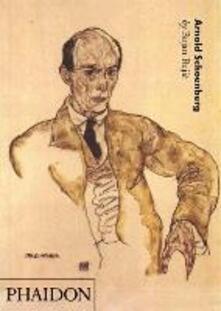 Arnold Schoenberg. Ediz. inglese - Bojan Bujic - copertina