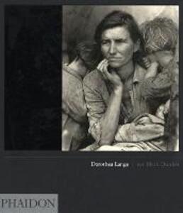 Dorothea Lange. Ediz. inglese - Mark Durden - copertina
