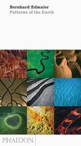 Patterns of earth - Bernhard Edmaier,Angelika Jung-Hüttl - copertina