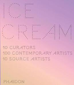 Ice Cream. Contemporary art in culture - copertina