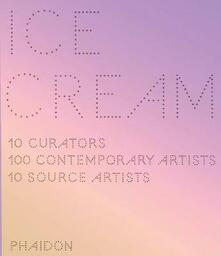 Ice Cream. Contemporary art in culture - copertina