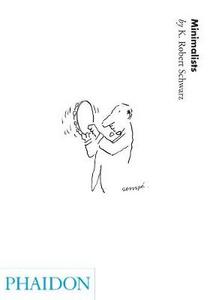 Libro Minimalists. 20th century composers Robert K. Schwartz