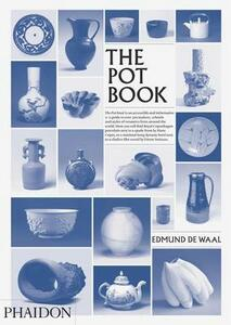 The pot book - Edmund De Waal,Claudia Clare - copertina