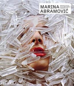 Libro Marina Abramovic. Ediz. inglese Kristine Stiles , Klaus Biesenbach , Chrissie Iles