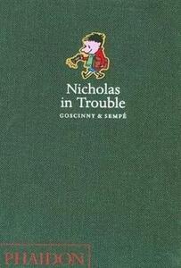 Nicholas in Trouble - Rene Goscinny,Jean-Jacques Sempe - cover