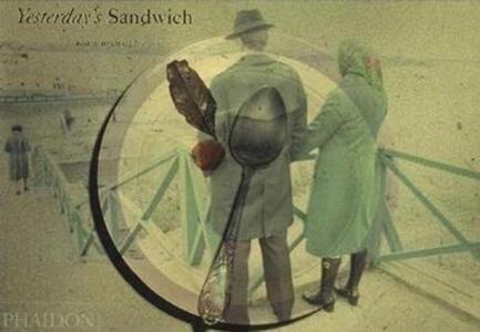 Yesterday's sandwich. Ediz. inglese e russa - Boris Mikhailov - copertina