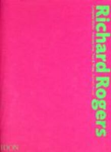 Libro Richard Rogers. Complete works. Ediz. illustrata Kenneth Powell