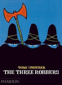 The three robbers - Tomi Ungerer - copertina