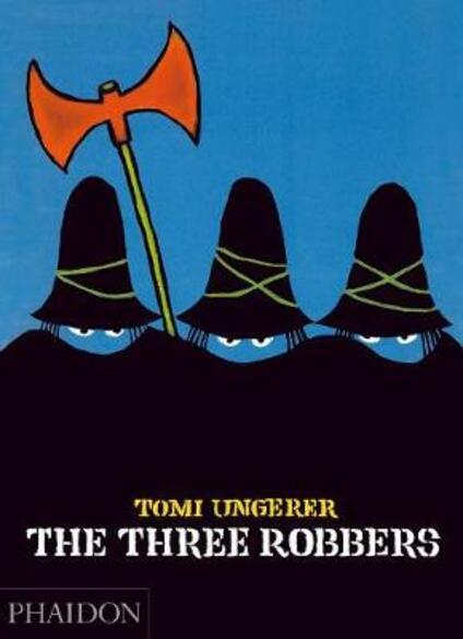 The three robbers. Ediz. illustrata - Tomi Ungerer - copertina