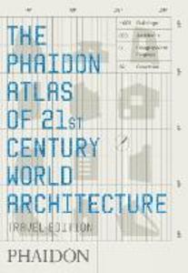Libro The Phaidon atlas of 21st century world architecture. Ediz. integrale
