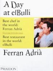 Day at El Bulli (A) - Ferran Adrià - copertina