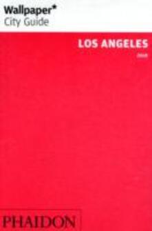 Los Angeles 2010. Ediz. inglese - Carole Dixon,Paul McCain - copertina