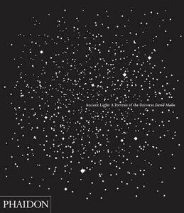Ancient light: a potrait of the universe - David Malin - copertina