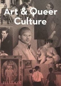 Libro Art & queer culture Catherine Lord , Richard Meyer