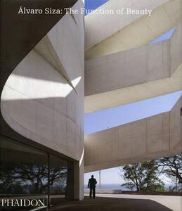 Alvaro Siza: the function of beauty - copertina