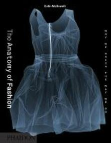 The anatomy of fashion - Colin McDowell - copertina