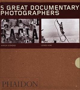 Libro Five great documentary photographers: Lisette Model-Eugene Atget-Jacob Riis-Aaron Siskind-Lewis Hine. Ediz. illustrata