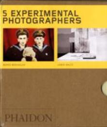 Five experimental photographers: Joan Fontcuberta-Shomeo Tomatsu-Moholy-Nagy László-Boris Mikhailov-Lewis Baltz. Ediz. illustrata - copertina