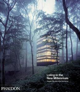 Living in the New Millennium: Houses at the Start of the 21st Century - Maire Cox - cover