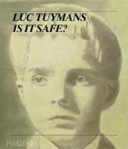 Luc Tuymans. Is it safe? - copertina