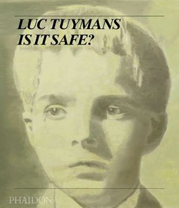Libro Luc Tuymans. Is it safe?
