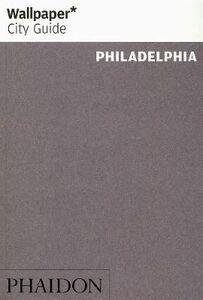 Foto Cover di Philadelphia. Ediz. inglese, Libro di  edito da Phaidon