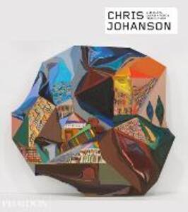 Chris Johanson. Ediz. inglese - Bob Nickas,Corrina Peipon,Julie Dean - copertina