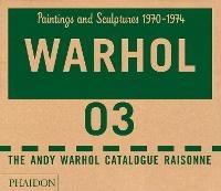 The The Andy Warhol catalogue raisonne. Ediz. a colori. Vol. 3: Paintings and sculptures 1970-1974. - - wuz.it