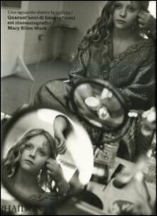 Uno sguardo dietro le quinte. Quarant'anni di fotografie sui set cinematografici. Mary Ellen Mark - copertina