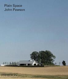 John Pawson. Plain space - Alison Morris - copertina