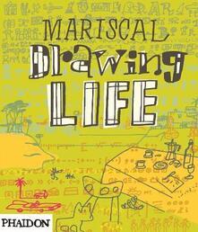 Mariscal. Drawing life - copertina