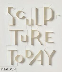 Sculpture today - Judith Collins - copertina