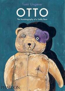 Otto. The Autobiography of a Teddy Bear - Tomi Ungerer - copertina