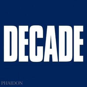 Decade - Christopher Burge,Christopher Coker,Bill Johnson - cover