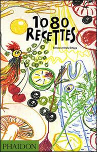 1080 recettes. Ediz. francese - Simone Ortega,Ines Ortega - copertina
