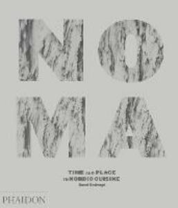 Noma. Time and place in nordic cuisine - René Redzepi - copertina