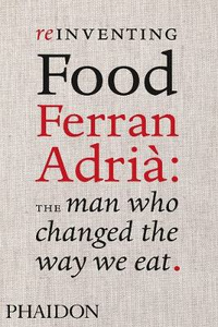 Libro Reinventing food. Ferran Adrià: the man who changed the way we eat Colman Andrews