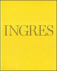 Ingres. Ediz. inglese