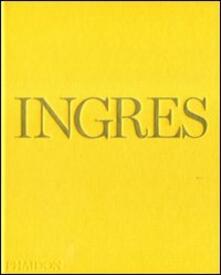Ingres. Ediz. inglese - Andrew C. Shelton - copertina
