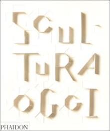 Scultura oggi - Judith Collins - copertina
