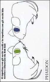 Il topolino con gli occhi verdi e la topolina con gli occhi blu