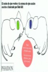 Libro El raton de ojos verdes y la ratona de ojos azukles Bob Gill