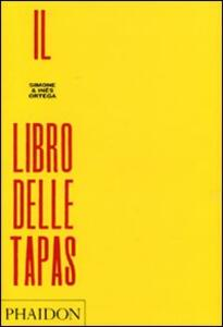 Il libro delle tapas - Simone Ortega,Ines Ortega - copertina