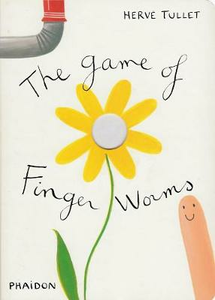 Libro The game of Finger Worms Hervé Tullet