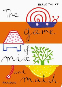 Libro The game of mix and match Hervé Tullet